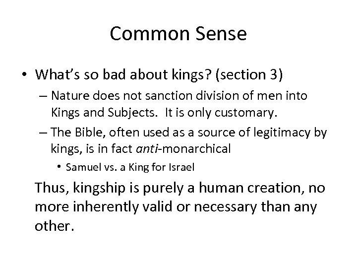 Common Sense • What's so bad about kings? (section 3) – Nature does not