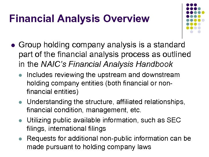 Financial Analysis Overview l Group holding company analysis is a standard part of the