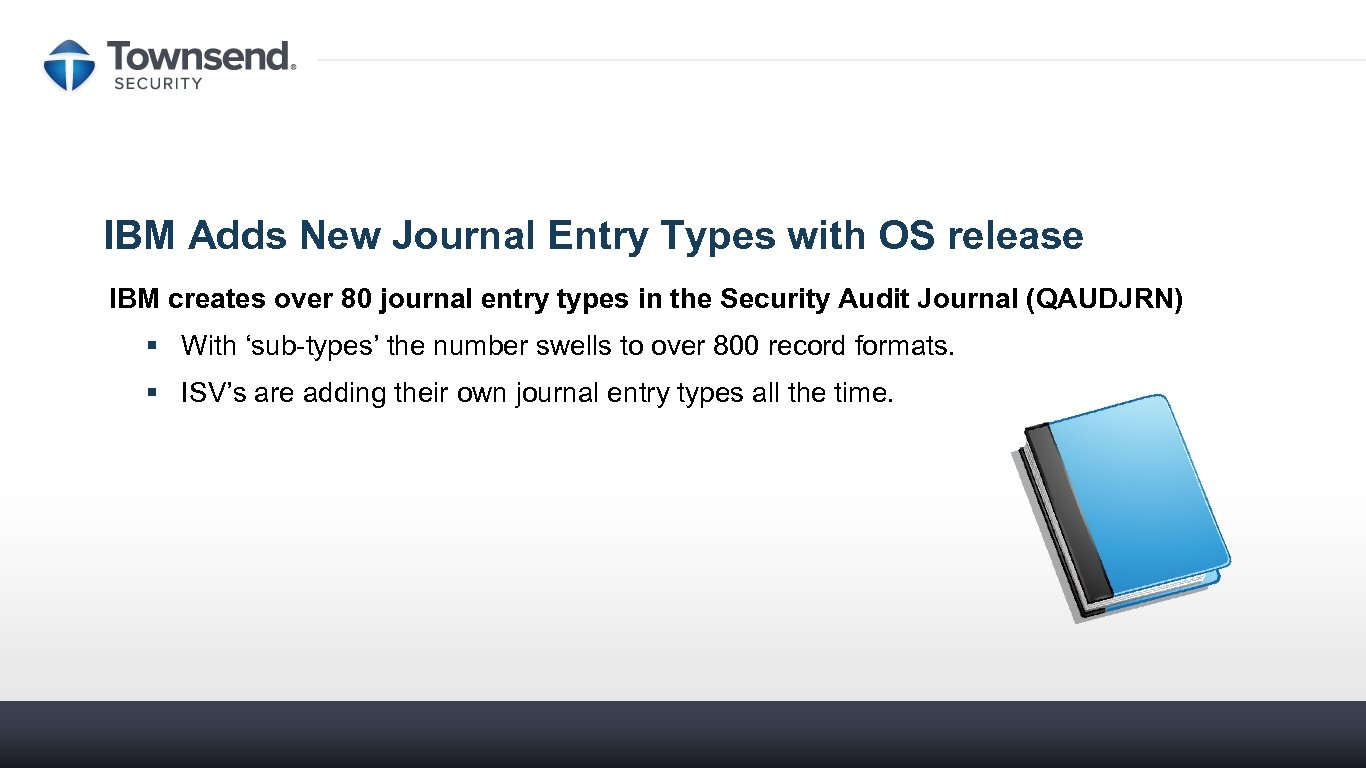 IBM Adds New Journal Entry Types with OS release IBM creates over 80 journal