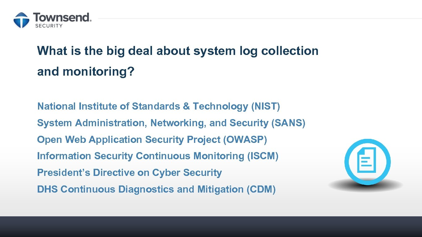 What is the big deal about system log collection and monitoring? National Institute of