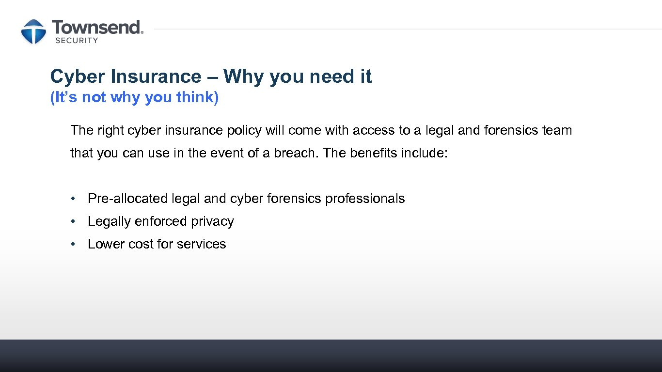 Cyber Insurance – Why you need it (It's not why you think) The right