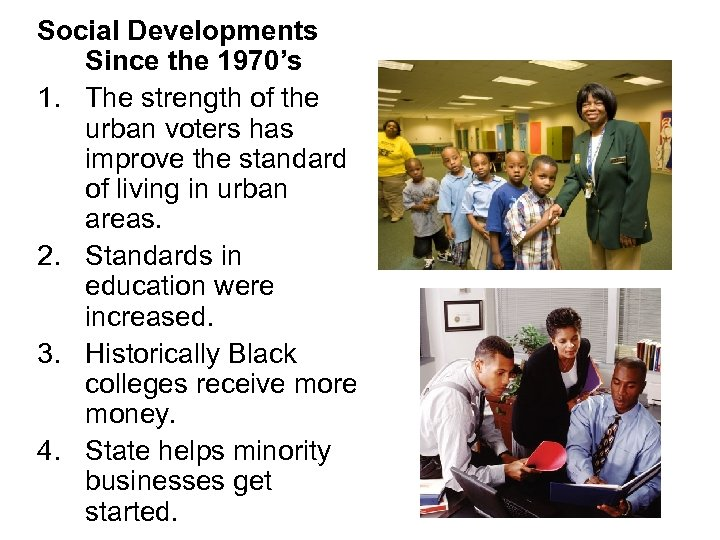 Social Developments Since the 1970's 1. The strength of the urban voters has improve