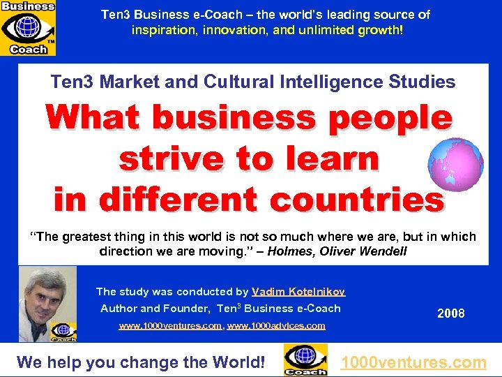 Ten 3 Business e-Coach – the world's leading source of inspiration, innovation, and unlimited