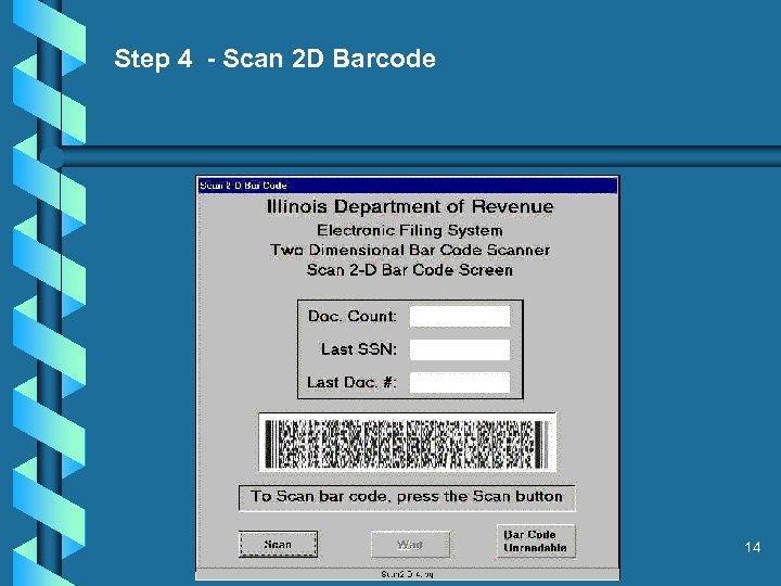 Step 4 - Scan 2 D Barcode 14