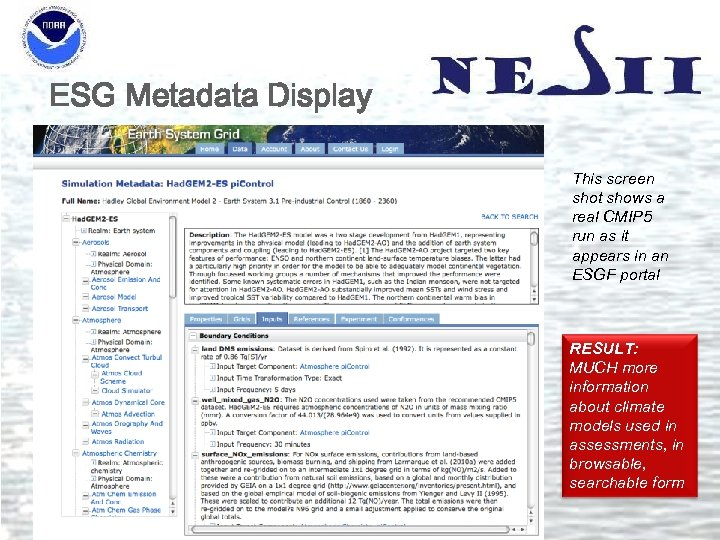 ESG Metadata Display This screen shot shows a real CMIP 5 run as it