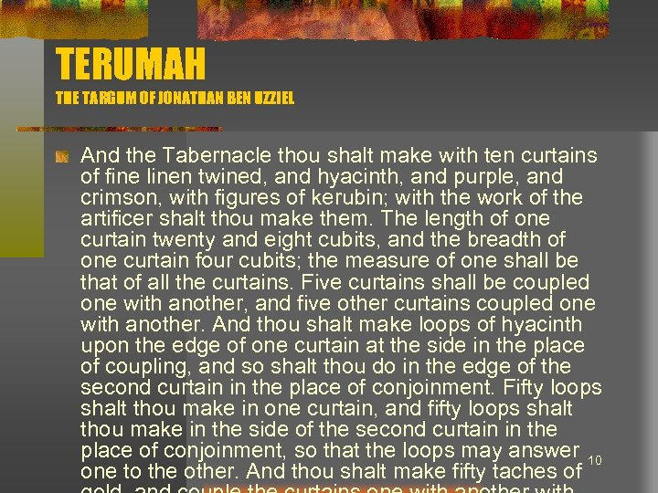 TERUMAH THE TARGUM OF JONATHAN BEN UZZIEL And the Tabernacle thou shalt make with