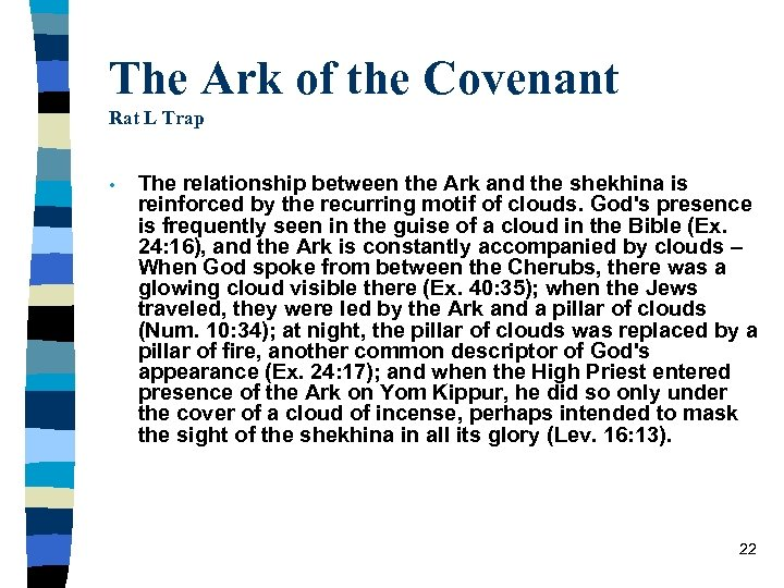 The Ark of the Covenant Rat L Trap • The relationship between the Ark