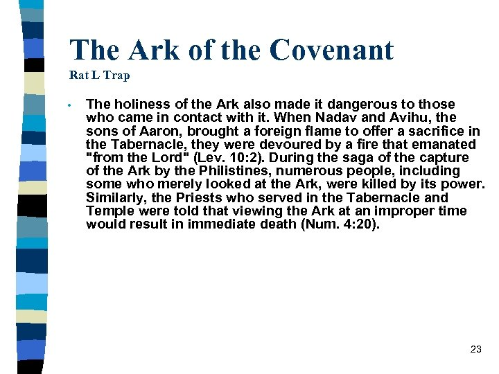 The Ark of the Covenant Rat L Trap • The holiness of the Ark