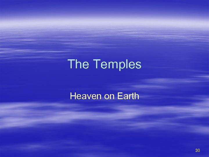 The Temples Heaven on Earth 30
