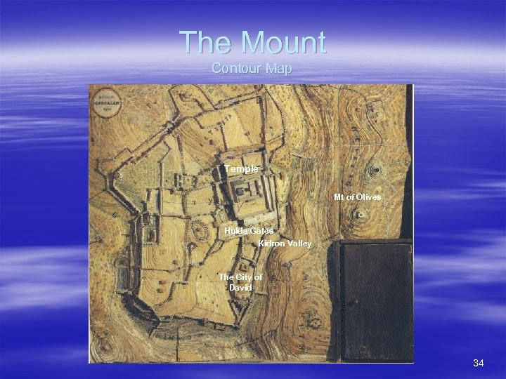 The Mount Contour Map Temple Mt of Olives Hulda Gates Kidron Valley The City