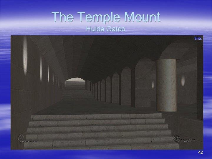 The Temple Mount Hulda Gates 42