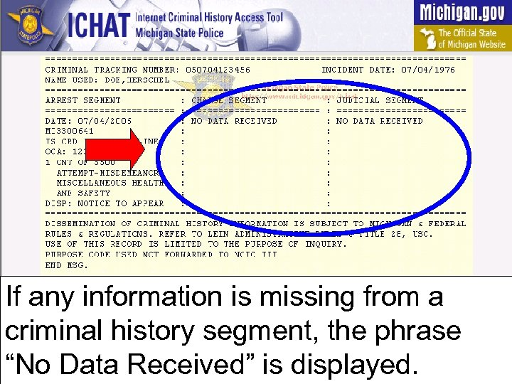 "If any information is missing from a criminal history segment, the phrase ""No Data"