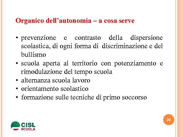 Organico dell'autonomia – a cosa serve • prevenzione e contrasto della dispersione scolastica, di