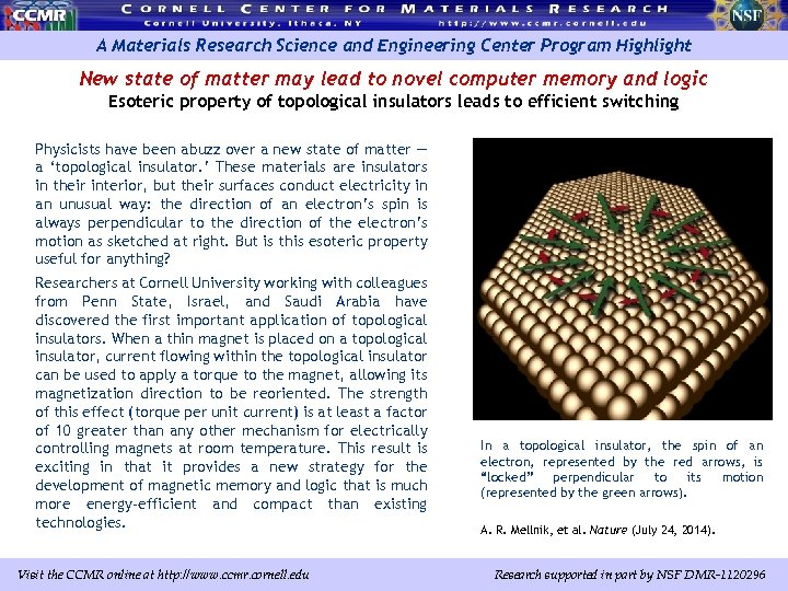 A Materials Research Science and Engineering Center Program Highlight New state of matter may