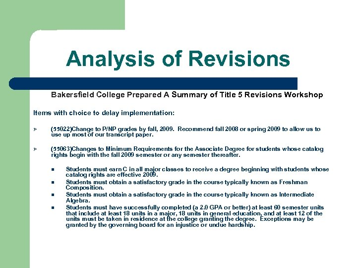 Analysis of Revisions Bakersfield College Prepared A Summary of Title 5 Revisions Workshop Items