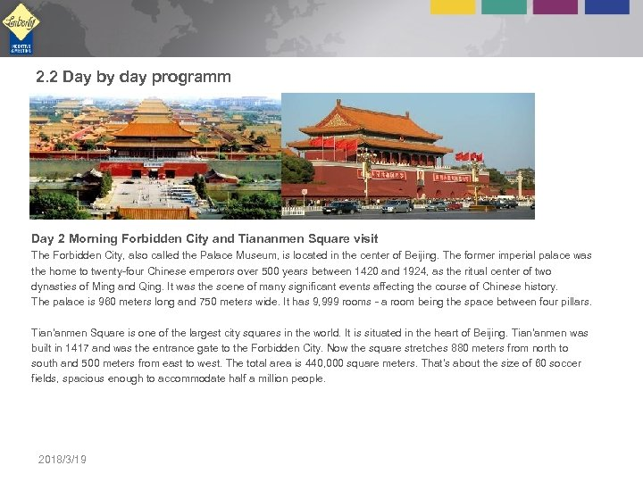 2. 2 Day by day programm Day 2 Morning Forbidden City and Tiananmen Square