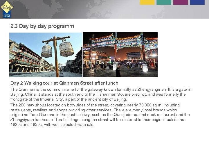 2. 3 Day by day programm Day 2 Walking tour at Qianmen Street after