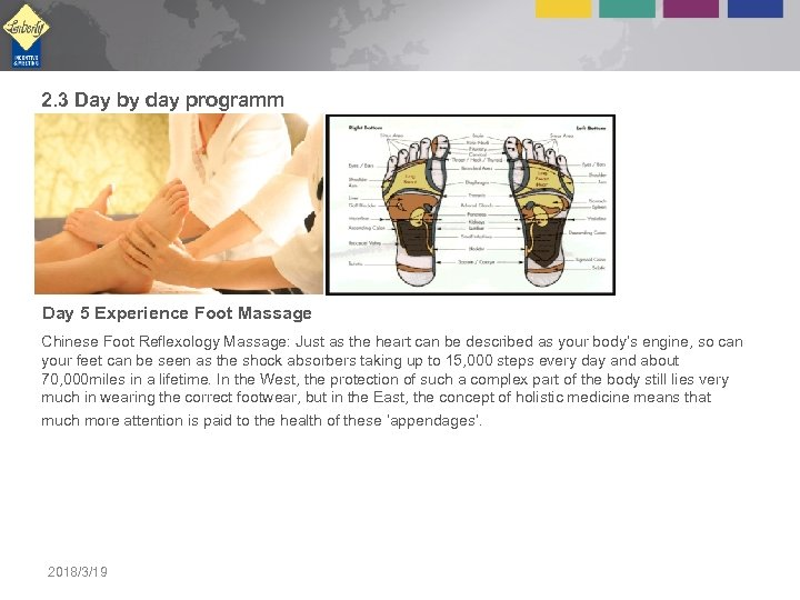 2. 3 Day by day programm Day 5 Experience Foot Massage Chinese Foot Reflexology
