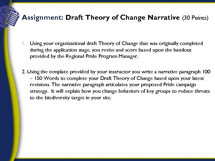 Assignment: Draft Theory of Change Narrative (30 Points) 1. Using your organizational draft Theory
