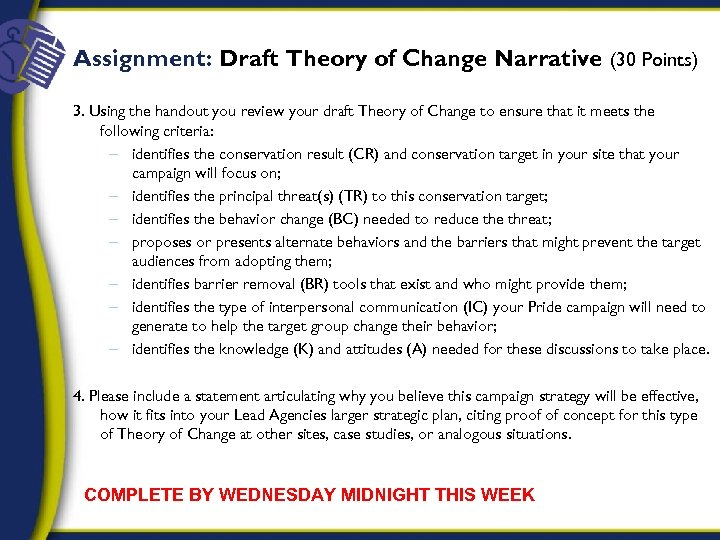 Assignment: Draft Theory of Change Narrative (30 Points) 3. Using the handout you review