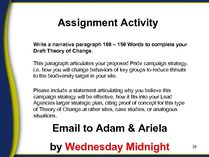 Assignment Activity Write a narrative paragraph 100 – 150 Words to complete your Draft