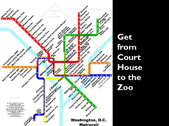 Get from Court House to the Zoo 7