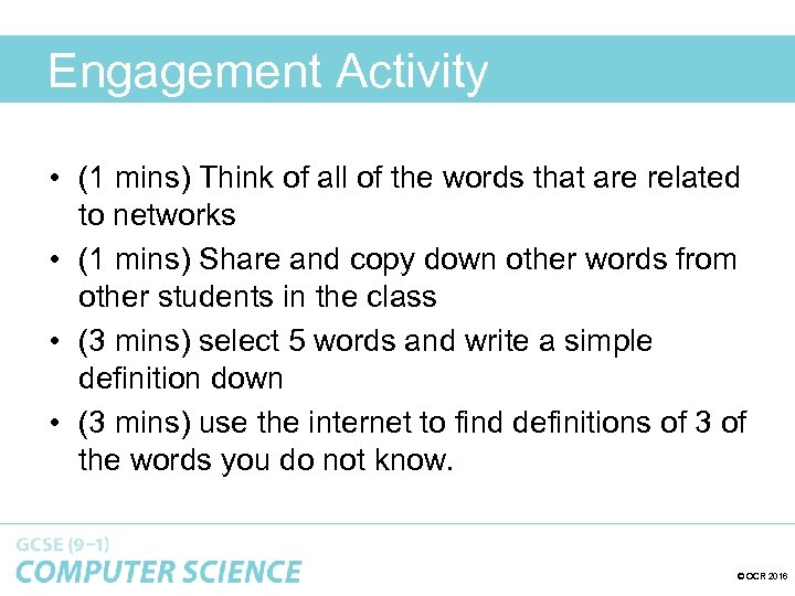 Engagement Activity • (1 mins) Think of all of the words that are related