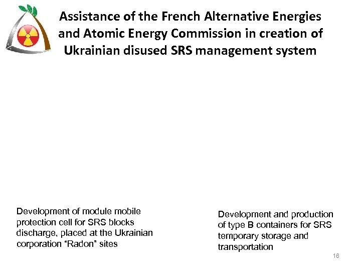Assistance of the French Alternative Energies and Atomic Energy Commission in creation of Ukrainian