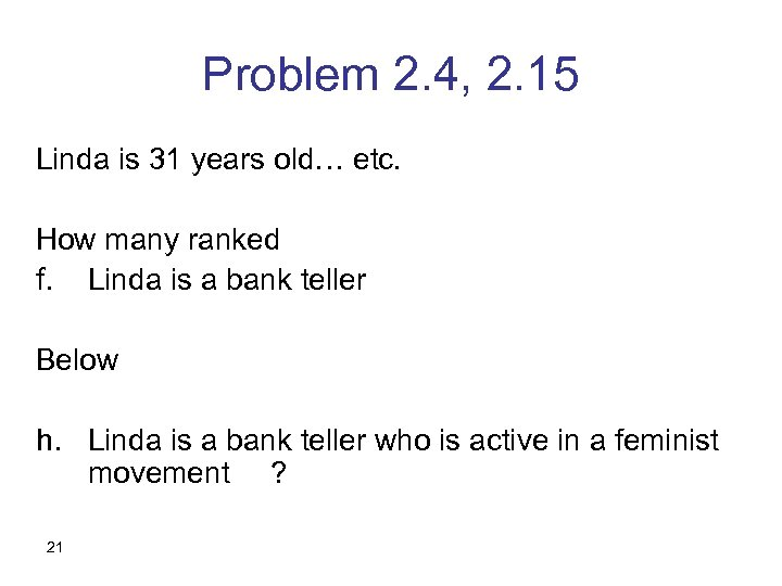 Problem 2. 4, 2. 15 Linda is 31 years old… etc. How many ranked