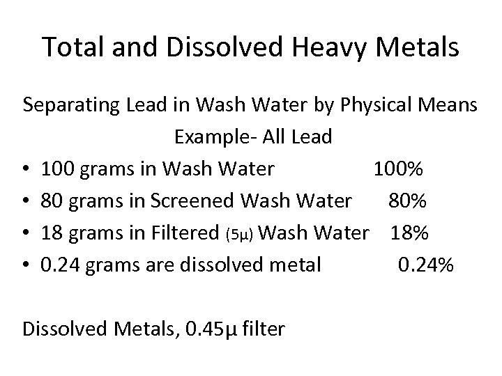 Total and Dissolved Heavy Metals Separating Lead in Wash Water by Physical Means Example-