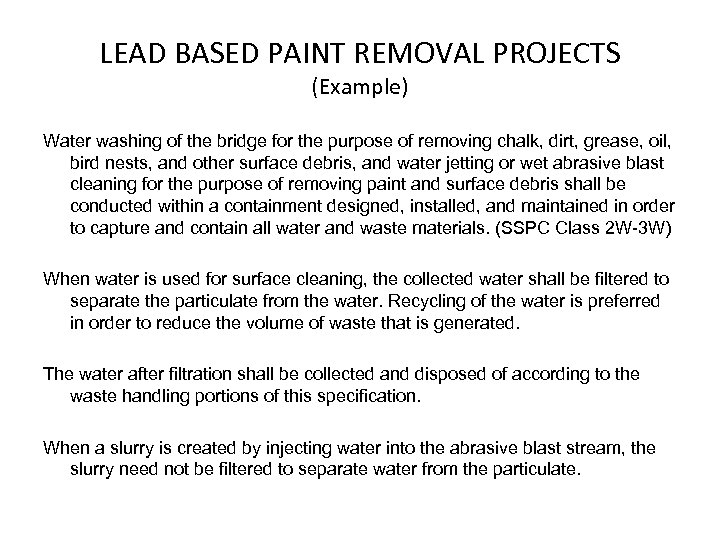LEAD BASED PAINT REMOVAL PROJECTS (Example) Water washing of the bridge for the purpose