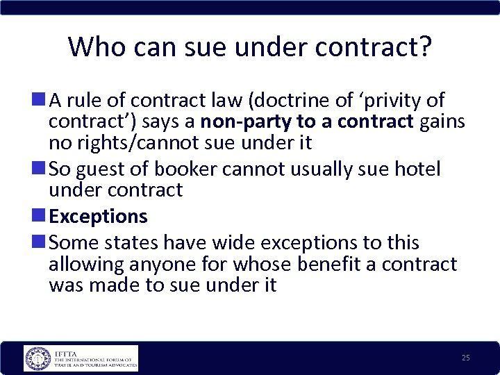Who can sue under contract? A rule of contract law (doctrine of 'privity of