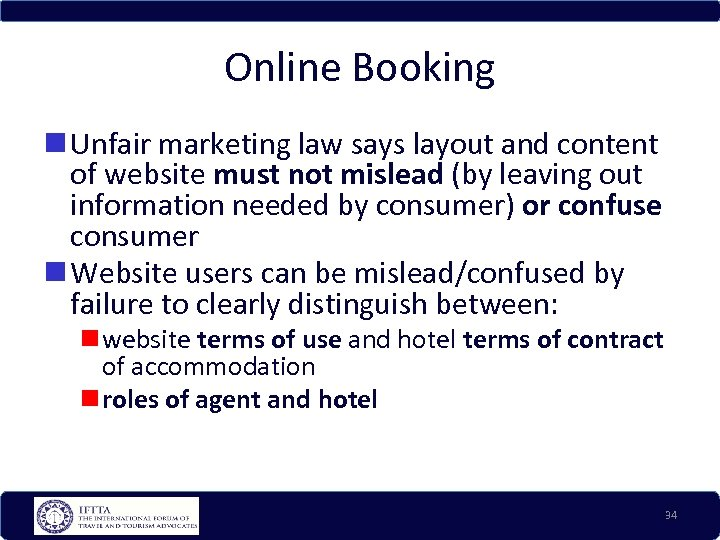Online Booking Unfair marketing law says layout and content of website must not mislead
