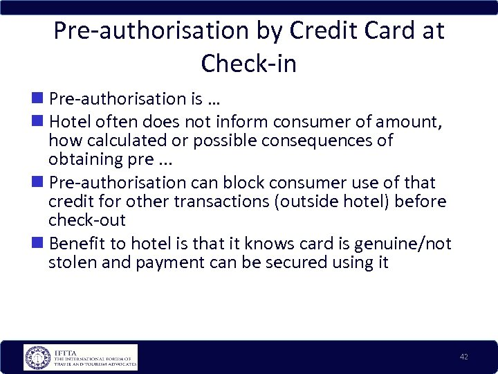 Pre-authorisation by Credit Card at Check-in Pre-authorisation is … Hotel often does not inform