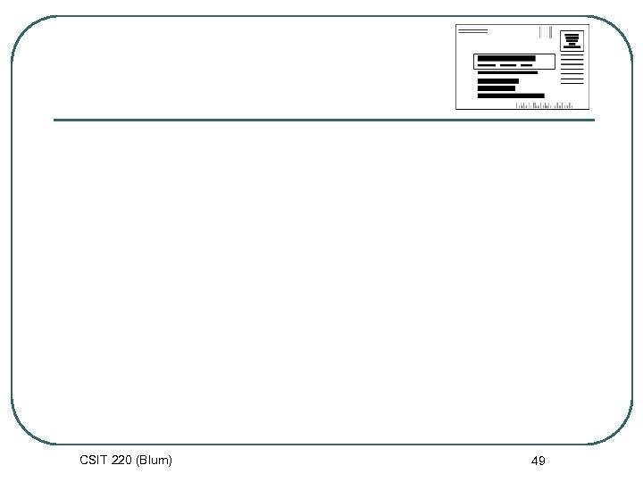 CSIT 220 (Blum) 49