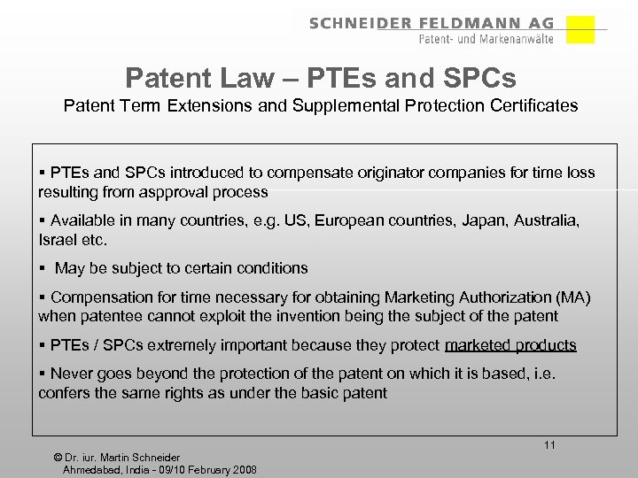 Patent Law – PTEs and SPCs Patent Term Extensions and Supplemental Protection Certificates §