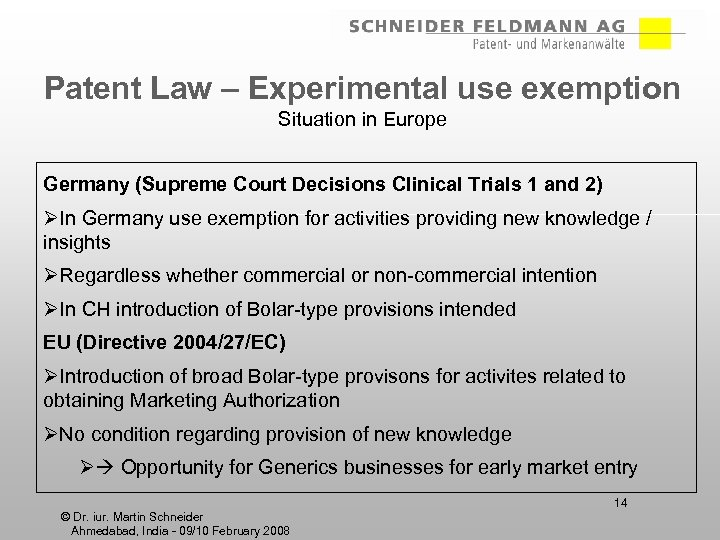 Patent Law – Experimental use exemption Situation in Europe Germany (Supreme Court Decisions Clinical
