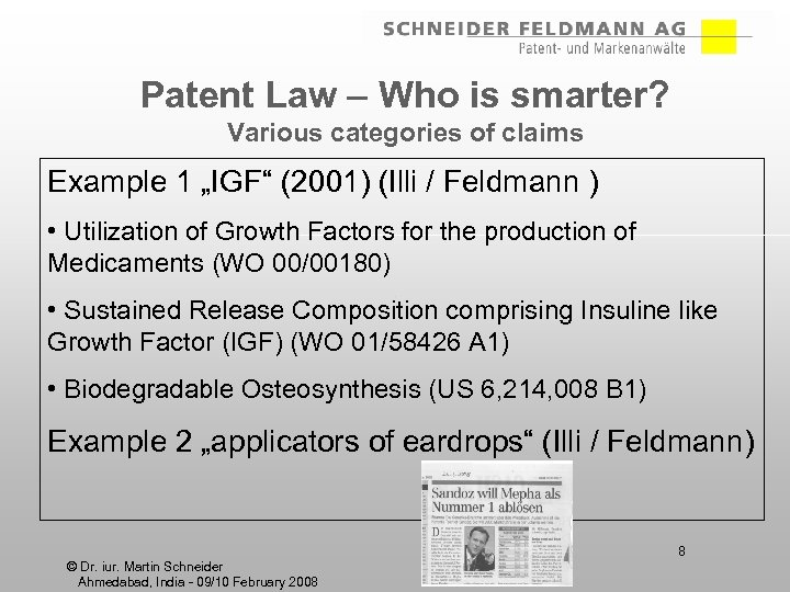 "Patent Law – Who is smarter? Various categories of claims Example 1 ""IGF"" (2001)"