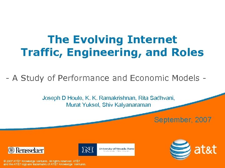 The Evolving Internet Traffic, Engineering, and Roles - A Study of Performance and Economic