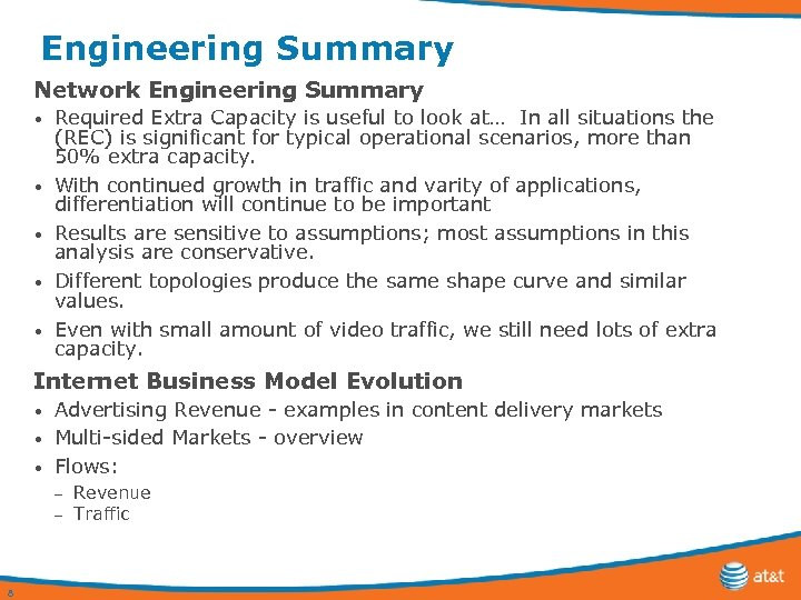 Engineering Summary Network Engineering Summary • • • Required Extra Capacity is useful to