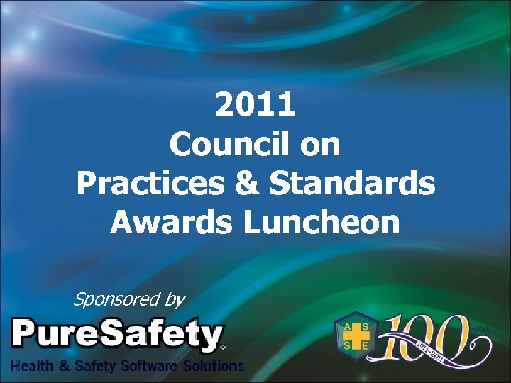 2011 Council on Practices & Standards Awards Luncheon Sponsored by