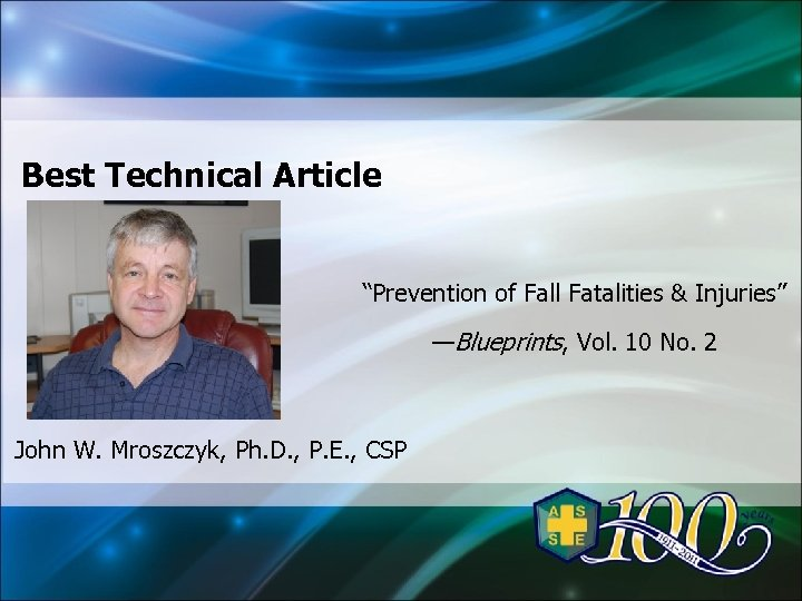 "Best Technical Article ""Prevention of Fall Fatalities & Injuries"" —Blueprints, Vol. 10 No. 2"