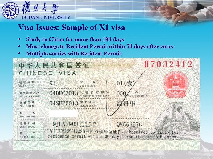 Visa Issues: Sample of X 1 visa • Study in China for more than