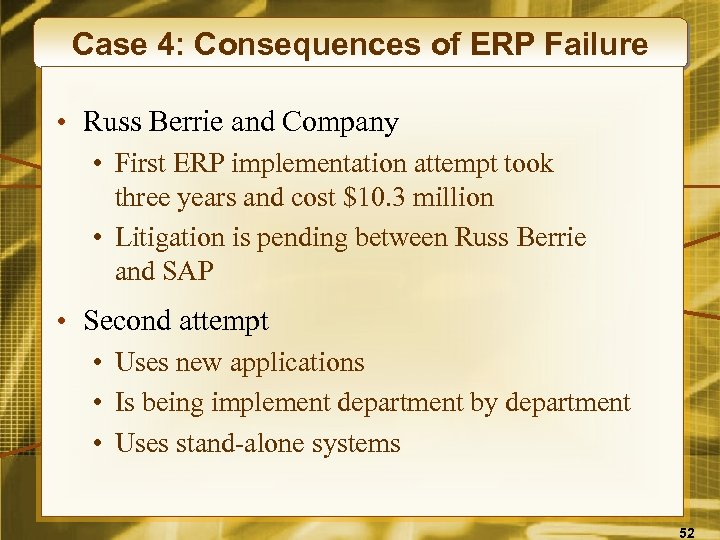 Case 4: Consequences of ERP Failure • Russ Berrie and Company • First ERP