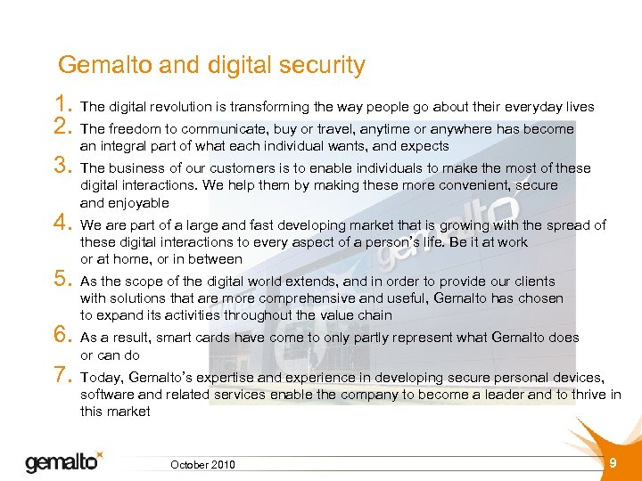Gemalto and digital security 1. 2. 3. 4. 5. 6. 7. The digital revolution