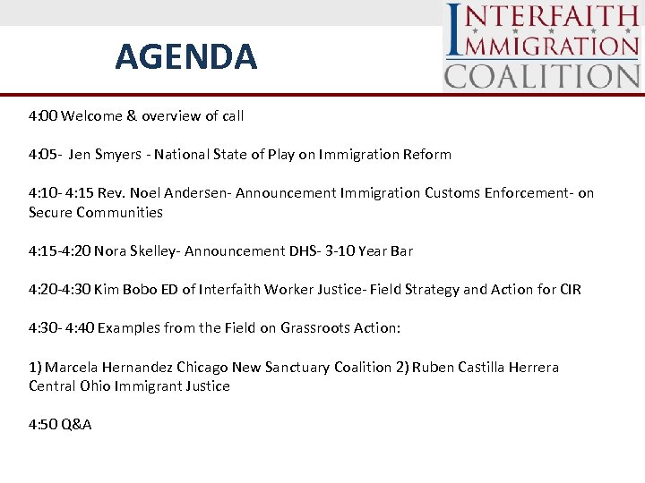 AGENDA 4: 00 Welcome & overview of call 4: 05 - Jen Smyers -