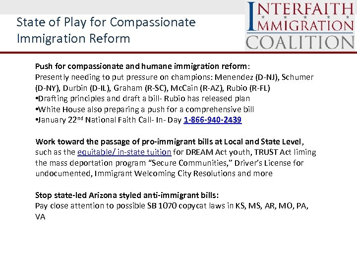 State of Play for Compassionate Immigration Reform Push for compassionate and humane immigration reform: