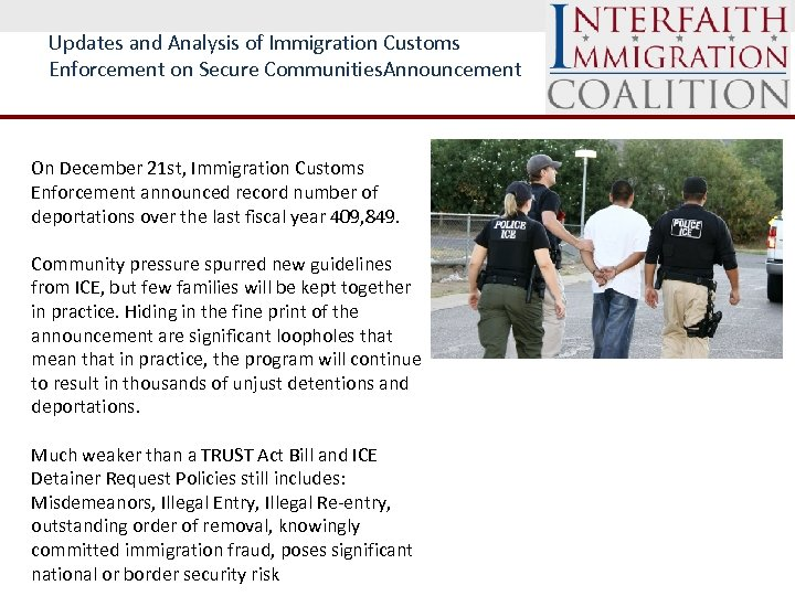 Updates and Analysis of Immigration Customs Enforcement on Secure Communities. Announcement On December 21