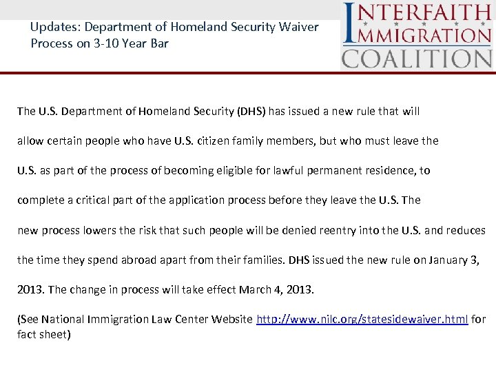 Updates: Department of Homeland Security Waiver Process on 3 -10 Year Bar The U.