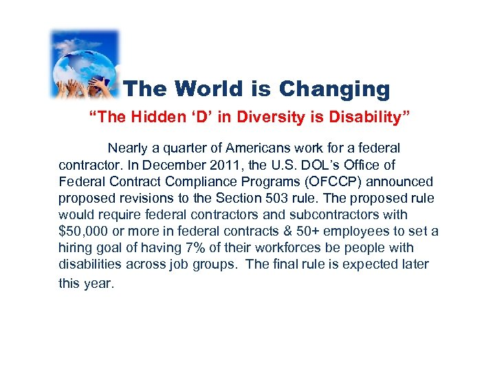 "The World is Changing ""The Hidden 'D' in Diversity is Disability"" Nearly a quarter"